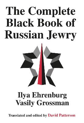 The Complete Black Book of Russian Jewry by Vasily Grossman