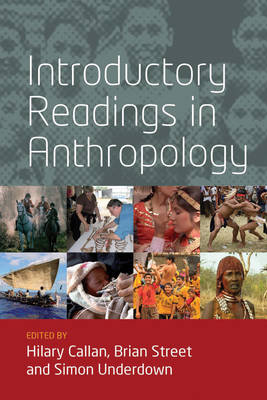 Introductory Readings in Anthropology by Hilary Callan