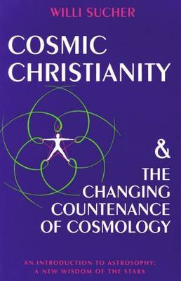 Cosmic Christianity by Willi Sucher