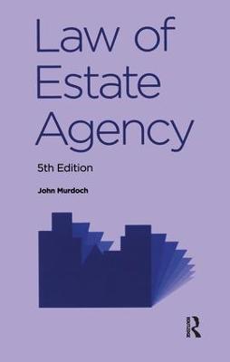 Law of Estate Agency by John Murdoch