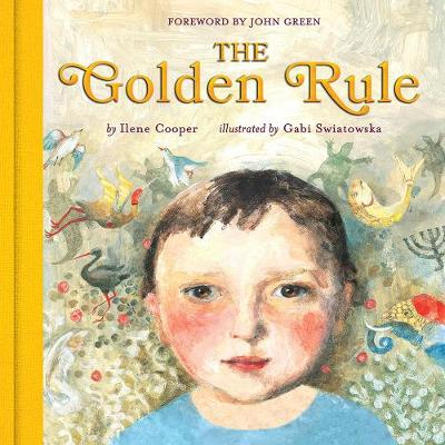 The Golden Rule: Deluxe Edition by Ilene Cooper