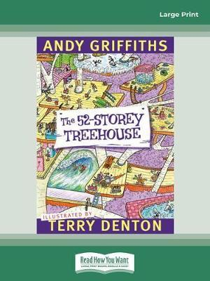 The 52-Storey Treehouse: Treehouse (book 3) by Andy Griffiths