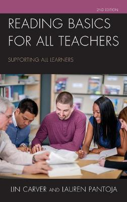 Reading Basics for All Teachers: Supporting All Learners book