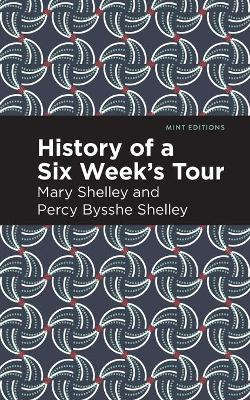 History of a Six Weeks' Tour by Mary Shelley