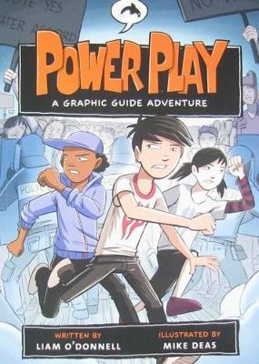 Power Play: A Graphic Guide Adventure by Liam O'Donnell