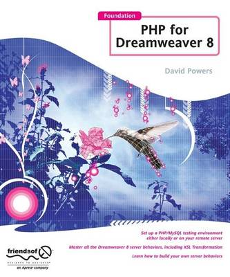 Foundation PHP for Dreamweaver 8 by David Powers
