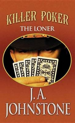 Killer Poker by J A Johnstone