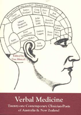 Verbal Medicine by Tim Metcalf