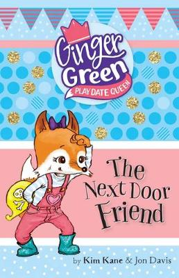 The Next Door Friend by Kim Kane