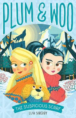 The Suspicious Scarf: Plum and Woo #2 book