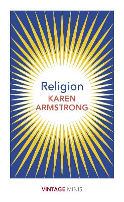 Religion: Vintage Minis by Karen Armstrong