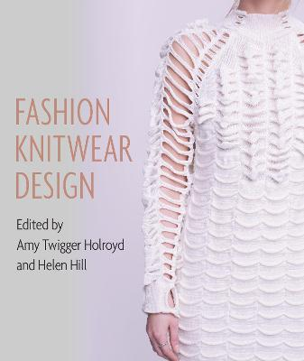 Fashion Knitwear Design by Amy  Twigger Holroyd