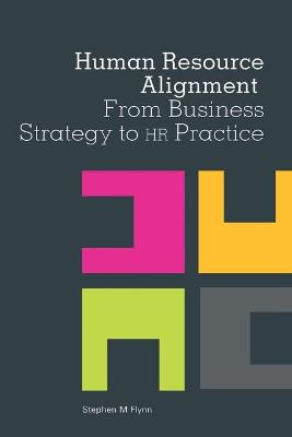 Human Resource Alignment by Stephen Flynn