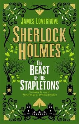 Sherlock Holmes and the Beast of the Stapletons book