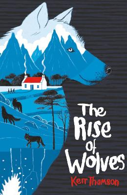 The Rise of Wolves by Kerr Thomson