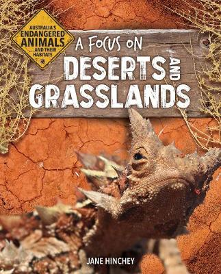 A Focus on Deserts and Grasslands by Jane Hinchey