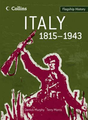 Italy 1815-1943 by Derrick Murphy