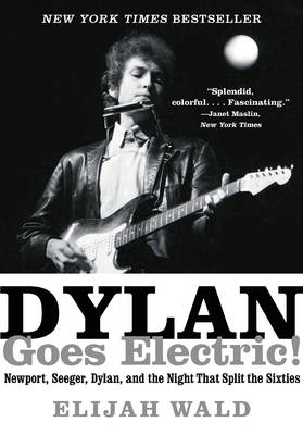 Dylan Goes Electric! book