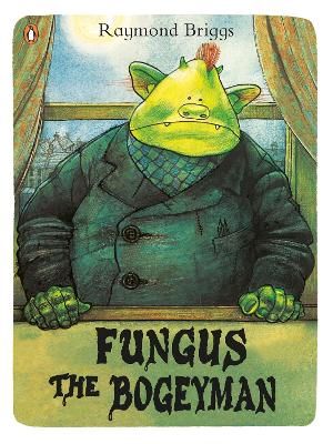 Fungus the Bogeyman book