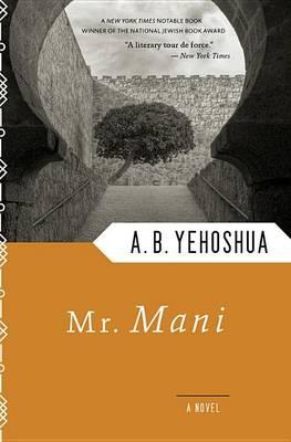 Mr Mani by A. B. Yehoshua