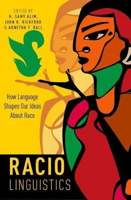 Raciolinguistics by H. Samy Alim