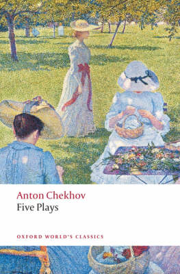"""Five Plays Five Plays """"Ivanov"""", The """"Seagull"""", """"Uncle Vanya"""", """"Three Sisters"""", and The """"Cherry Orchard"""" by Anton Chekhov"""