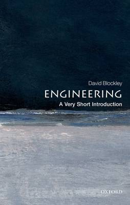 Engineering: A Very Short Introduction by David Blockley