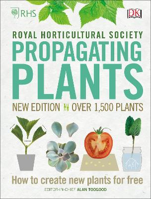 RHS Propagating Plants: How to Create New Plants For Free book