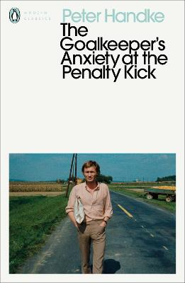 The Goalkeeper's Anxiety at the Penalty Kick book