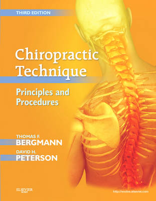Chiropractic Technique by Thomas F. Bergmann