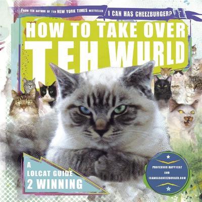 How to Take Over teh Wurld by Eric Nakagawa
