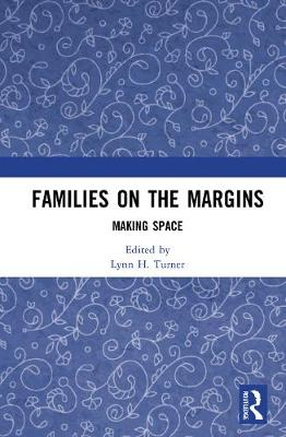 Families on the Margins: Making Space book