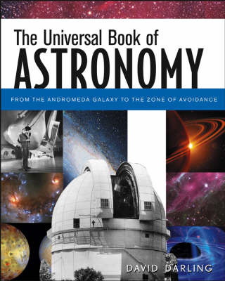 The Universal Book of Astronomy by David Darling