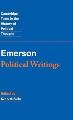 Emerson: Political Writings by Kenneth S. Sacks