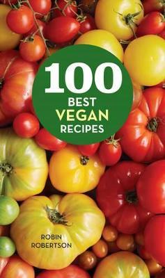 100 Best Vegan Recipes book
