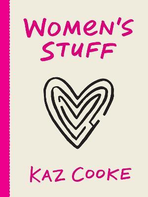 Women's Stuff by Kaz Cooke