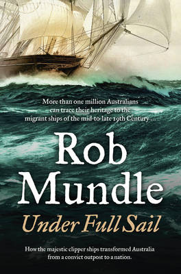 Under Full Sail by Rob Mundle