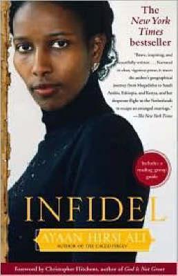 Infidel by Ayaan Hirsi Ali