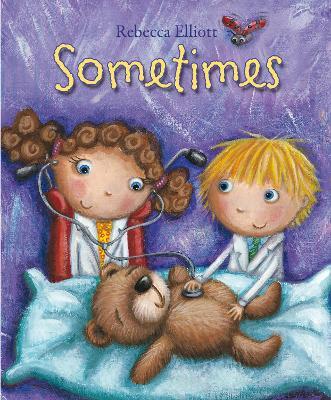Sometimes by Rebecca Elliott