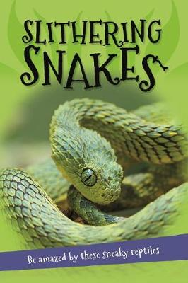 It's All About... Slithering Snakes by Kingfisher Books