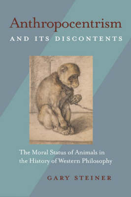 Anthropocentrism and Its Discontents book