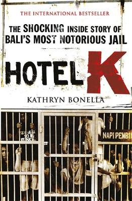 Hotel K by Kathryn Bonella