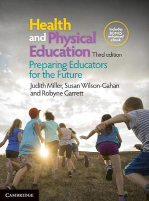 Health and Physical Education: Preparing Educators for the Future by Judith Miller