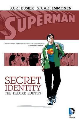 Superman Secret Identity Deluxe Edition HC by Kurt Busiek
