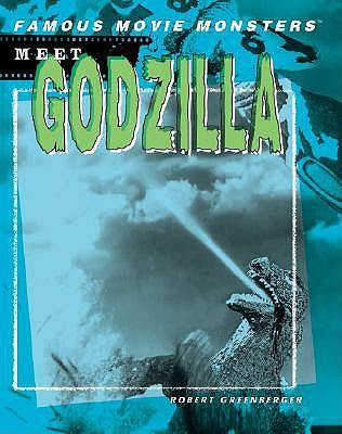 Meet Godzilla by Robert Greenberger