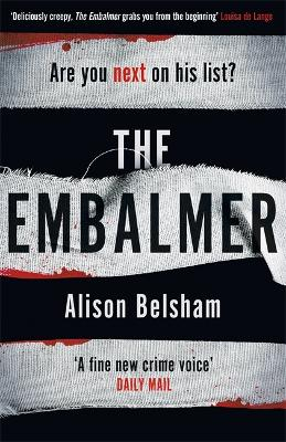 The Embalmer: A gripping new thriller from the international bestseller book