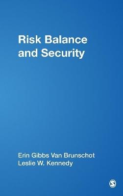 Risk Balance and Security by Erin Gibbs Van Brunschot
