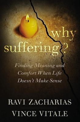 Why Suffering? by Ravi Zacharias
