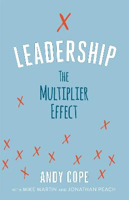 Leadership: The Multiplier Effect book