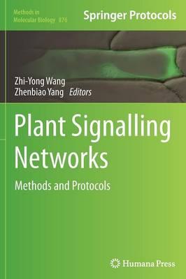 Plant Signalling Networks by Zhi-Yong Wang